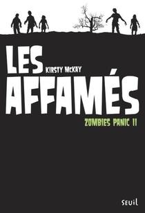 Zombies Panic T.2 ; Les Affames