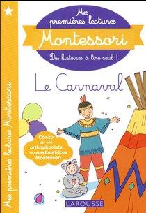 Mes Premieres Lectures Montessori ; Le Carnaval