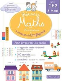 Reussir En Maths Avec Singapour ; Ce2