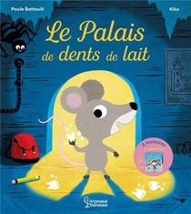 Le Palais De Dents De Lait