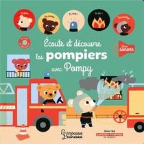 Ecoute Et Decouvre Les Pompiers Avec Pompy