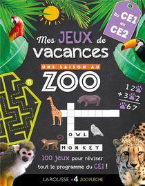 Une Saison Au Zoo ; Mes Jeux De Vacances ; Du Ce1 Au Ce2
