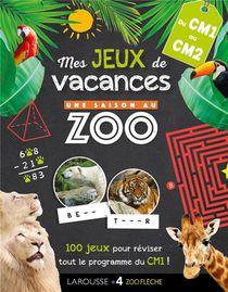 Une Saison Au Zoo ; Mes Jeux De Vacances ; Du Cm1 Au Cm2