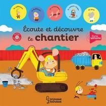 Ecoute Et Decouvre Le Chantier