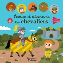 Ecoute Et Decouvre Les Chevaliers