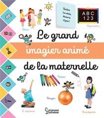 Le Grand Imagier Anime De La Maternelle