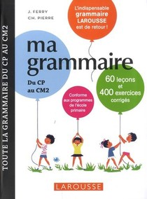 Ma Grammaire Du Cp Au Cm2