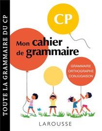 Mon Cahier De Grammaire ; Cp