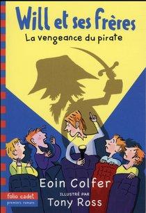 Will Et Ses Freres T.2 ; La Vengeance Du Pirate