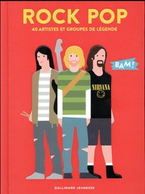 Rock Pop ; 40 Artistes Et Groupes De Legende