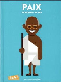 Paix ; 40 Artisans De Paix