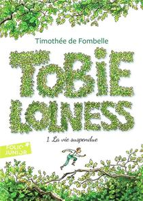 Tobie Lolness T.1 ; La Vie Suspendue