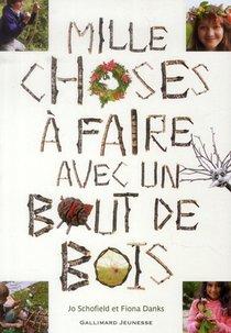 Mille Choses A Faire Avec Un Bout De Bois