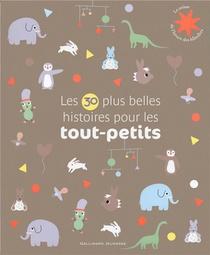 Les 30 Plus Belles Histoires Pour Les Tout Petits