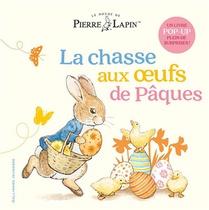 Pierre Lapin ; La Chasse Aux Oeufs De Paques