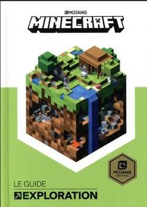 Minecraft ; Le Guide Officiel De L'exploration