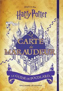 Harry Potter ; La Carte Du Maraudeur