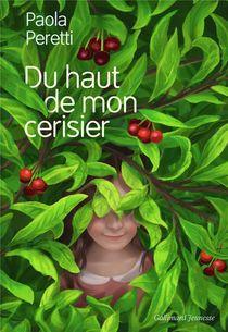 Du Haut De Mon Cerisier