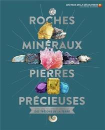 Roches, Mineraux, Pierres Precieuses