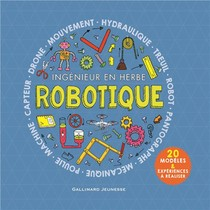 Robotique ; Ingenieur En Herbe