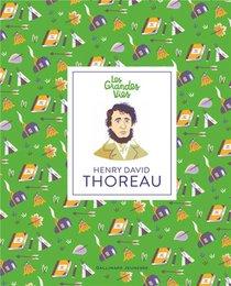 Les Grandes Vies ; Henry David Thoreau