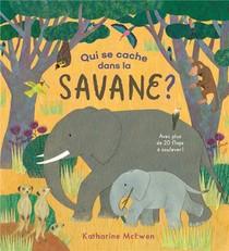 Qui Se Cache Dans La Savane ?