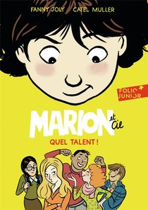Marion Et Cie T.2 ; Quel Talent !