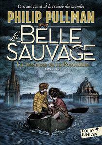 La Trilogie De La Poussiere T.1 ; La Belle Sauvage