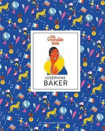 Les Grandes Vies ; Josephine Baker