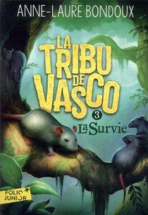 La Tribu De Vasco T.3 ; La Survie
