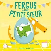 Fergus A Une Petite Soeur