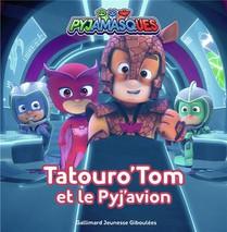 Tatouro'tom Et Le Pyj'avion
