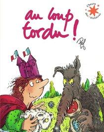 Au Loup Tordu !
