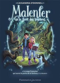 Malenfer ; La Foret Des Tenebres