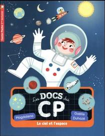Les Docs Du Cp T.8 ; Le Ciel Et L'espace