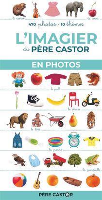 L'imagier Du Pere Castor En Photos