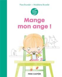 Mange, Mon Ange !