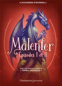 Malenfer ; Integrale T.1 Et T.2 ; Avec La Nouvelle Inedite Terres Sauvages
