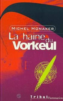Haine De Vorkeul (la)