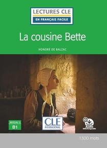 La Cousine Bette ; Niveau B1 (2e Edition)