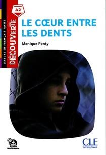 Fle ; Decouverte ; Coeur Entre Les Dents ; Niveau A2 (2e Edition)