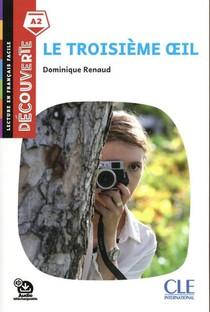 Decouverte Troisieme Oeil Niveau A2 2e Ed.