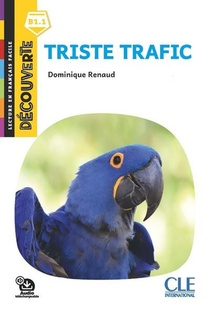 Fle ; Triste Trafic ; B1.1 (2e Edition)