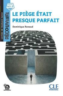 Fle ; Le Piege Etait Presque Parfait ; A2.2 (2e Edition)