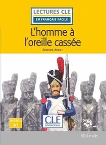 L'homme A L'oreille Cassee ; Niveau A1 + Cd (2e Edition)