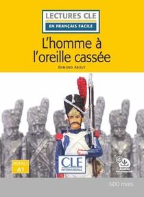 L'homme A L'oreille Cassee ; Niveau A1 (2e Edition)