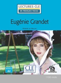 Fle ; Eugenie Grandet ; Niveau A2 (2e Edition)