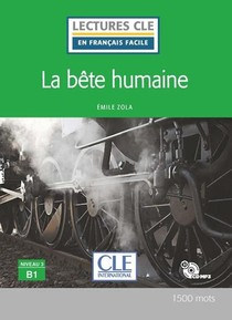 Fle ; La Bete Humaine ; Niveau B1 (2e Edition)