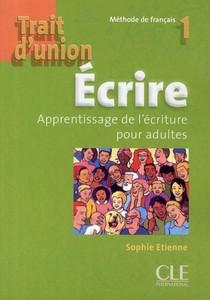 Trait D'union 1 Ecrire De Francais Apprentissage De L Ecriture Pour Adultes