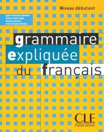 Grammaire Expliquee Du Francais Debutant
